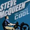 Book Review : Steve McQueen Full Throttle Cool